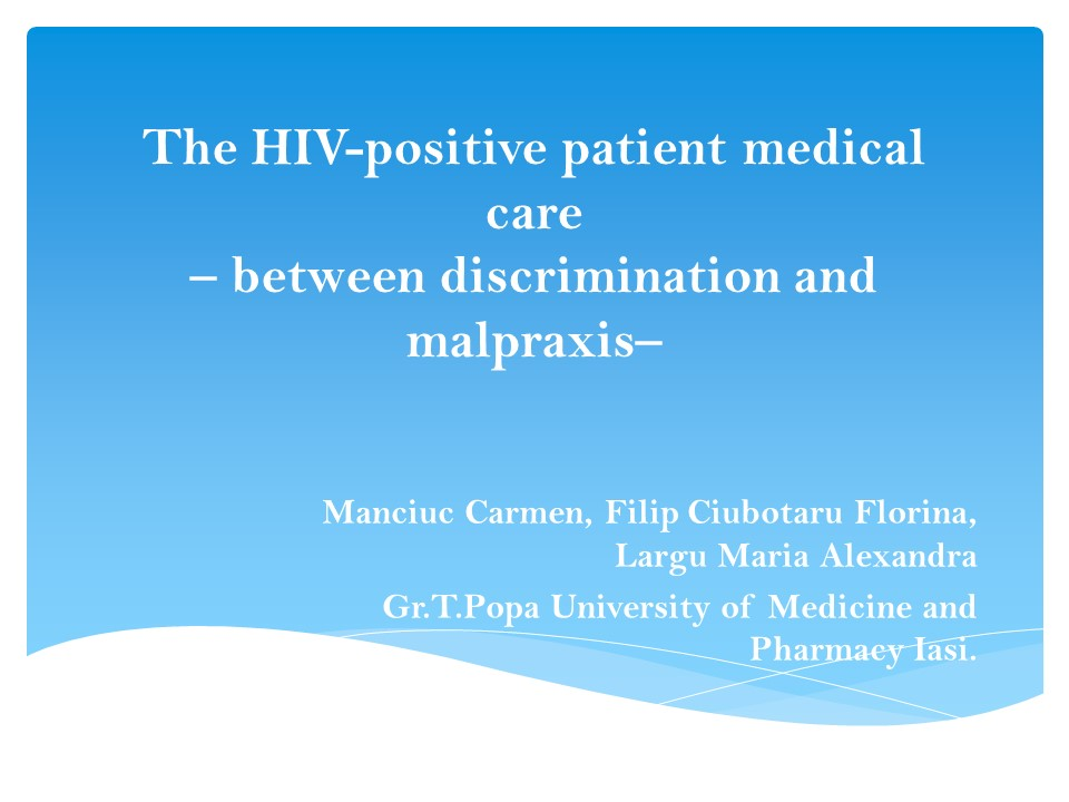 The HIV-positive patient medical care – between discrimination and malpraxis